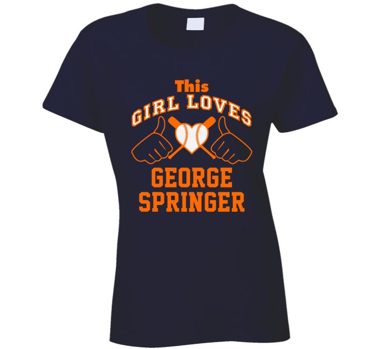 This Girl Loves George Springer Houston Baseball Player Classic T Shirt