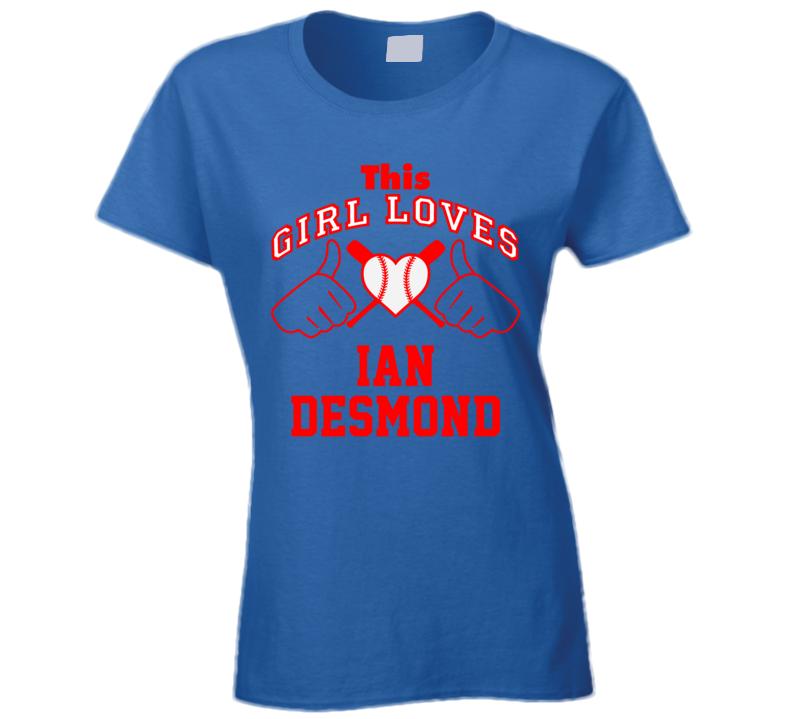 This Girl Loves Ian Desmond Texas Baseball Player Classic T Shirt