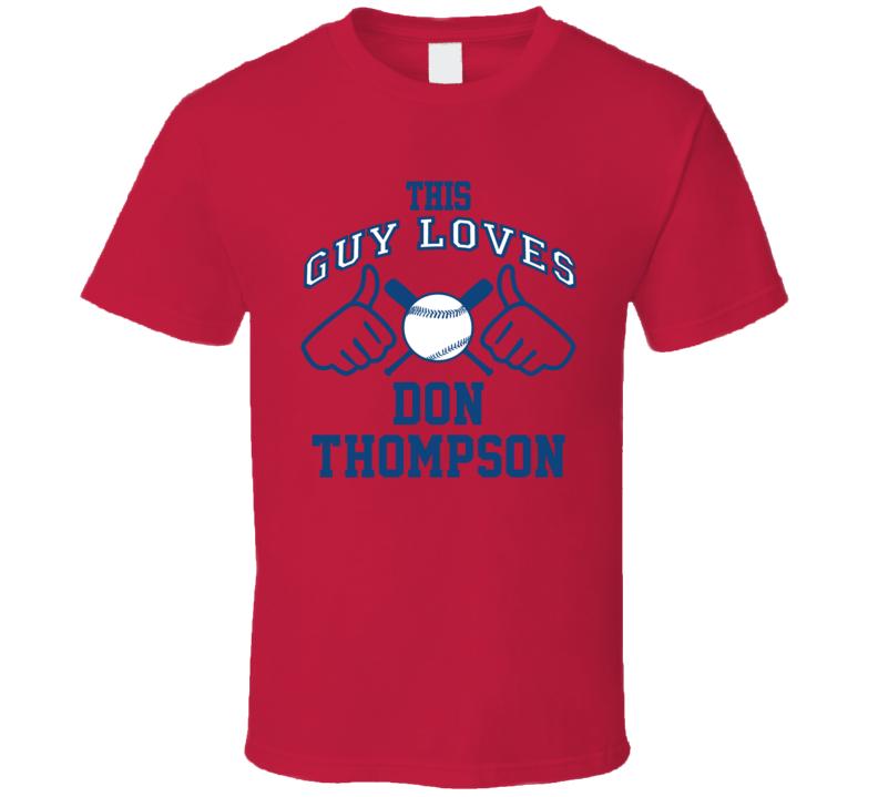 This Guy Loves Don Thompson Atlanta Baseball Player Classic T Shirt