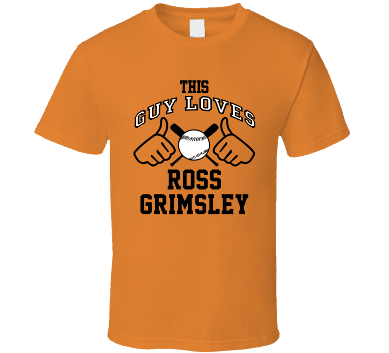 This Guy Loves Ross Grimsley Baltimore Baseball Player Classic T Shirt