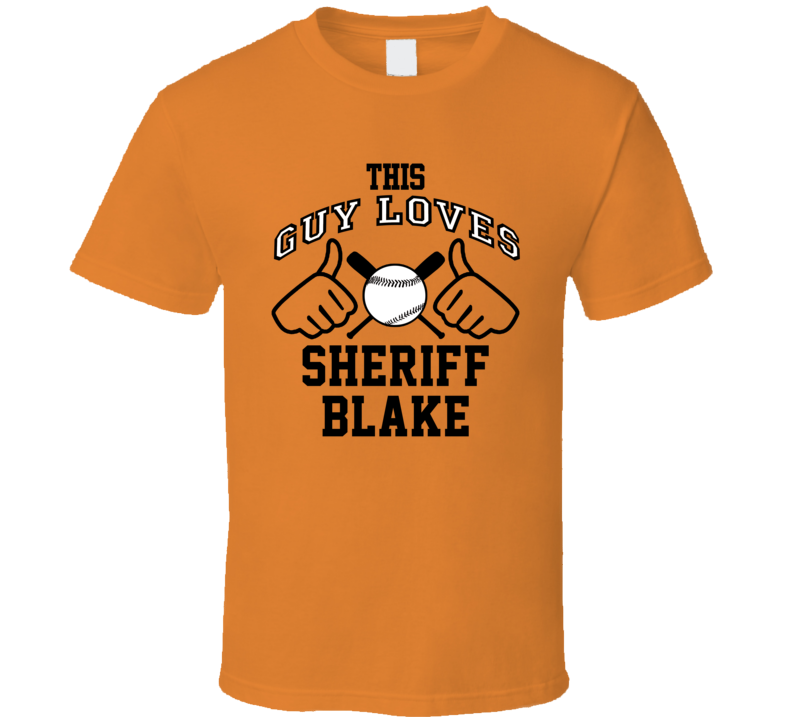 This Guy Loves Sheriff Blake Baltimore Baseball Player Classic T Shirt