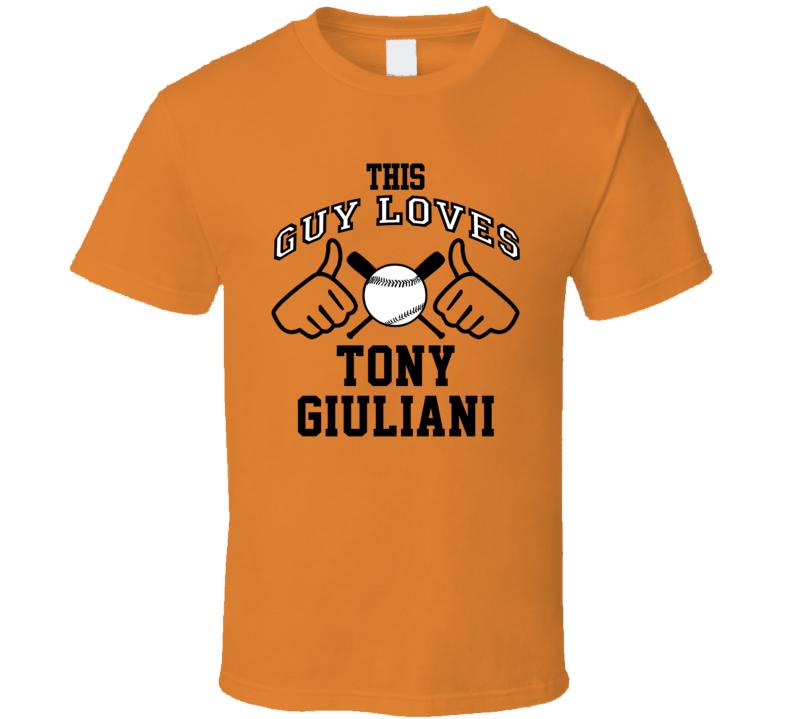 This Guy Loves Tony Giuliani Baltimore Baseball Player Classic T Shirt