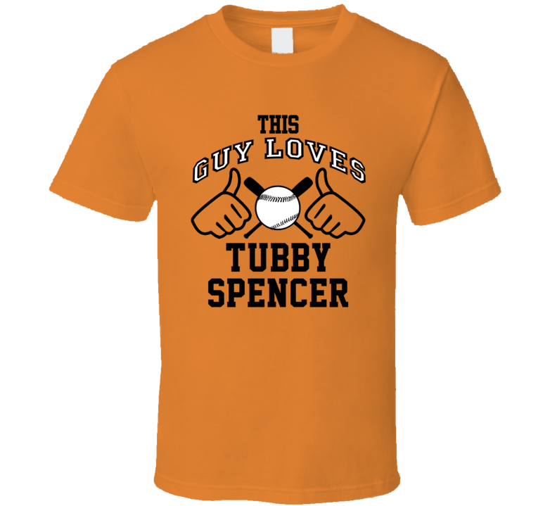This Guy Loves Tubby Spencer Baltimore Baseball Player Classic T Shirt