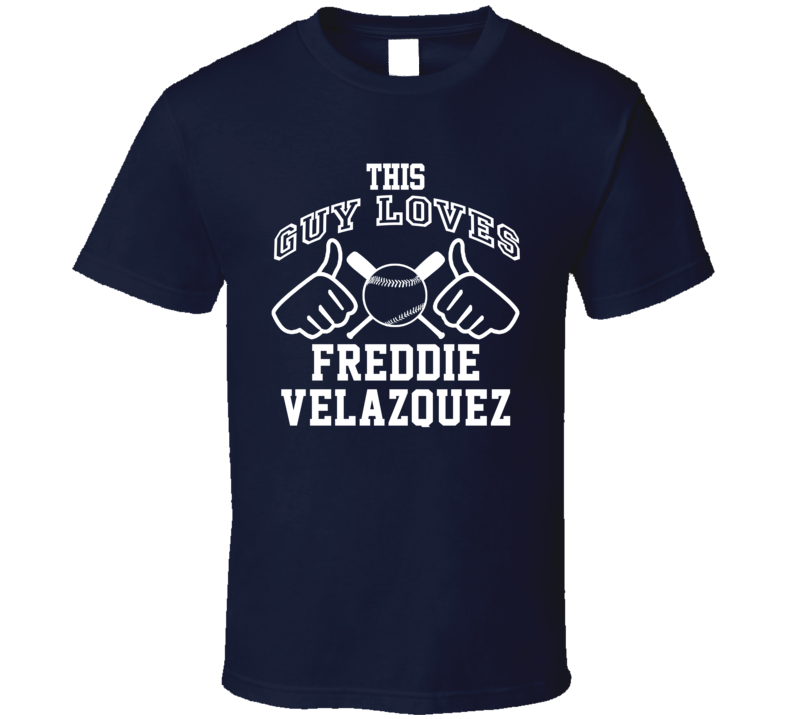 This Guy Loves Freddie Velazquez Milwaukee Baseball Player Classic T Shirt