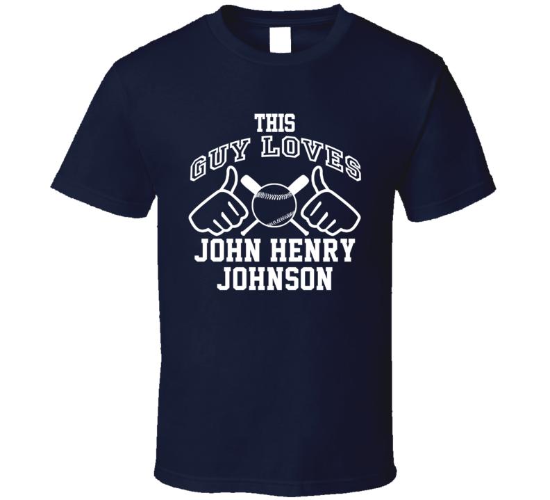 This Guy Loves John Henry Johnson Milwaukee Baseball Player Classic T Shirt