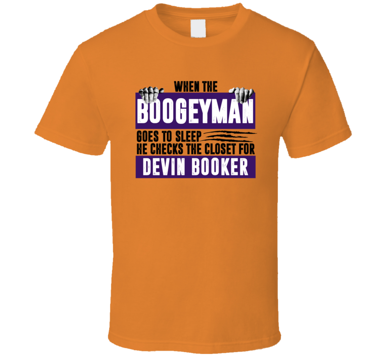 Devin Booker Boogeyman Checks Closet For Phoenix Basketball T Shirt