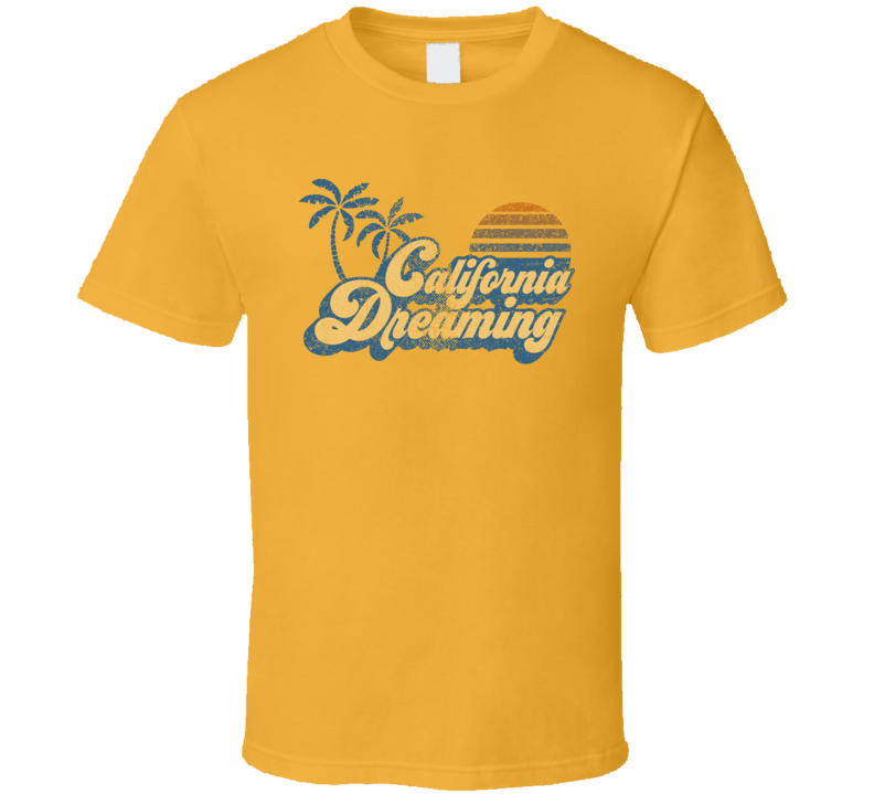 California Dreaming Beach Babe Sunny Lover Classic T Shirt