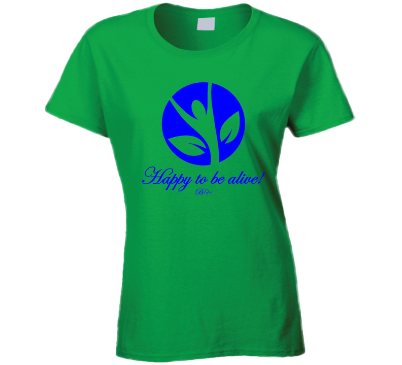 Happy To Be Alive Blue T Shirt