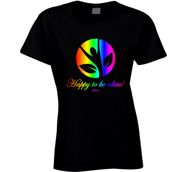 Happy To Be Alive Rainbow 1 T Shirt