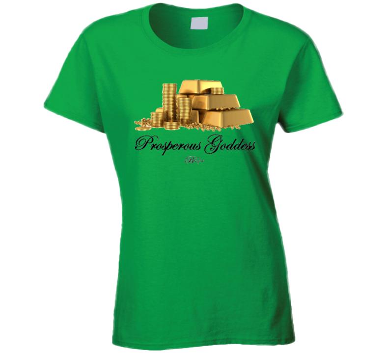 Prosperous Goddess T Shirt