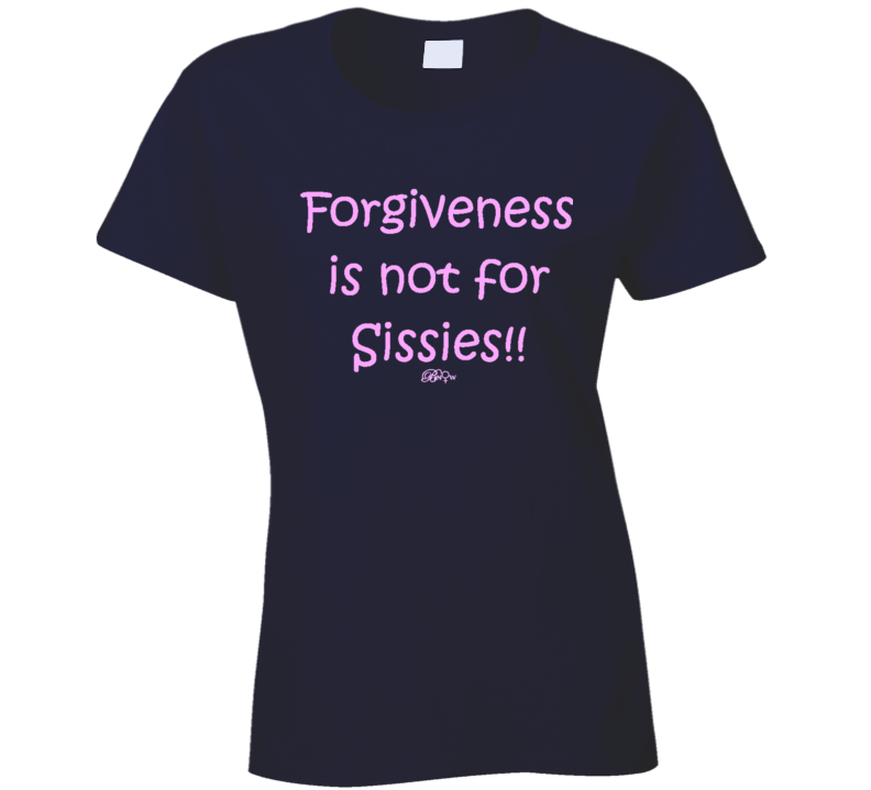 Forgiveness Pink T Shirt