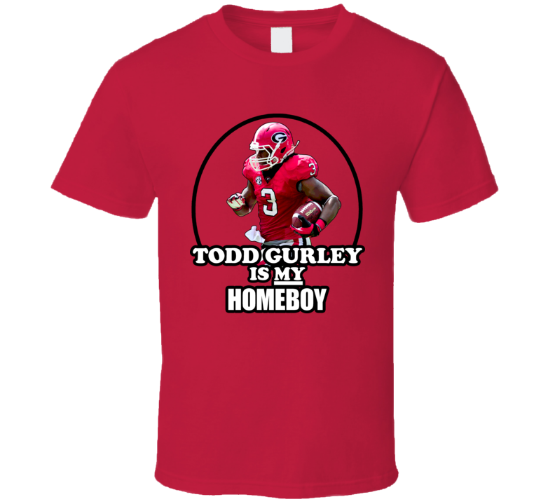 Football Georgia Todd Gurley Is My Homeboy T Shirt