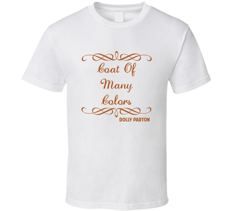 Coat Of Many Colors Dolly Parton Country Lyric T Shirt
