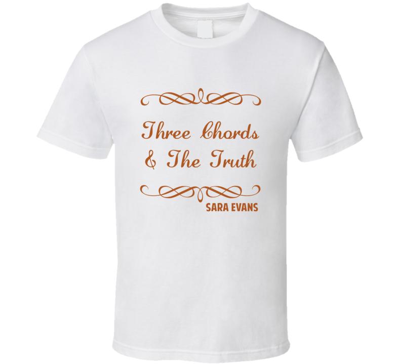 Three Chords The Truth Sara Evans Country Lyric T Shirt