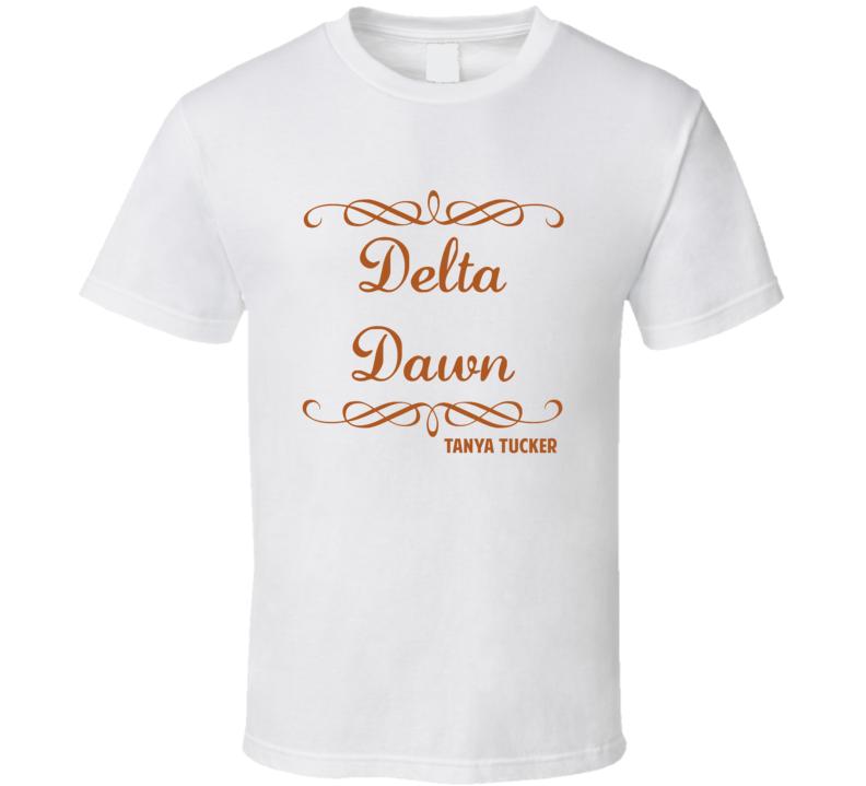 Delta Dawn Tanya Tucker Country Lyric Fan T Shirt