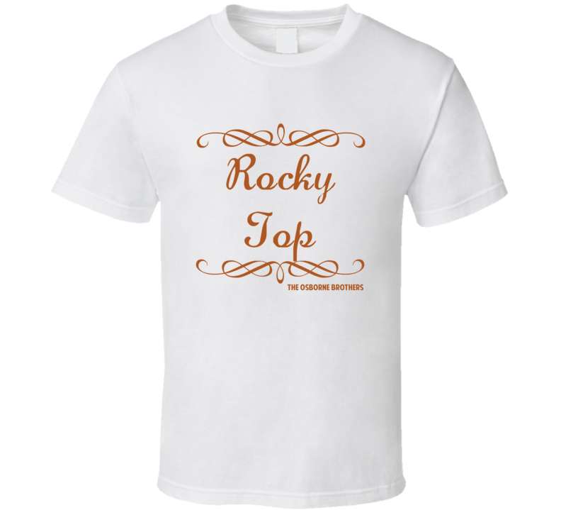 Rocky Top The Osborne Brothers Country Lyric Fan T Shirt