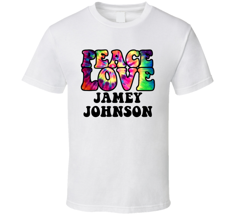 Peace Love Jamey Johnson Tie Dye Style Country Music Hippie T Shirt