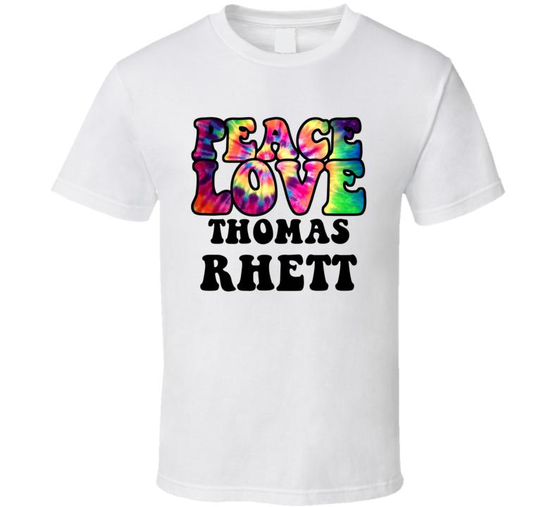 Peace Love Thomas Rhett Tie Dye Style Country Music Hippie T Shirt