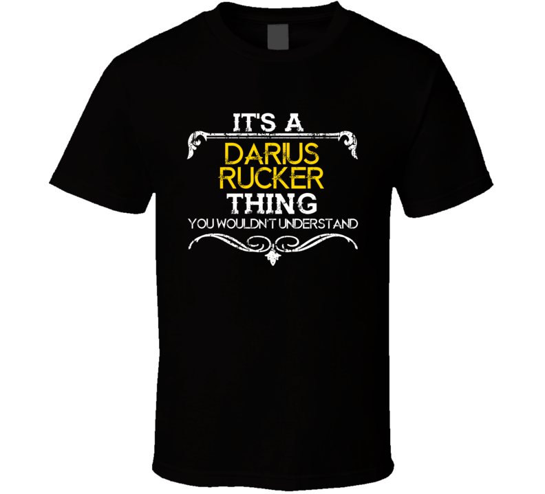 Its A Darius Rucker Thing Funny Country Artist Music T Shirt