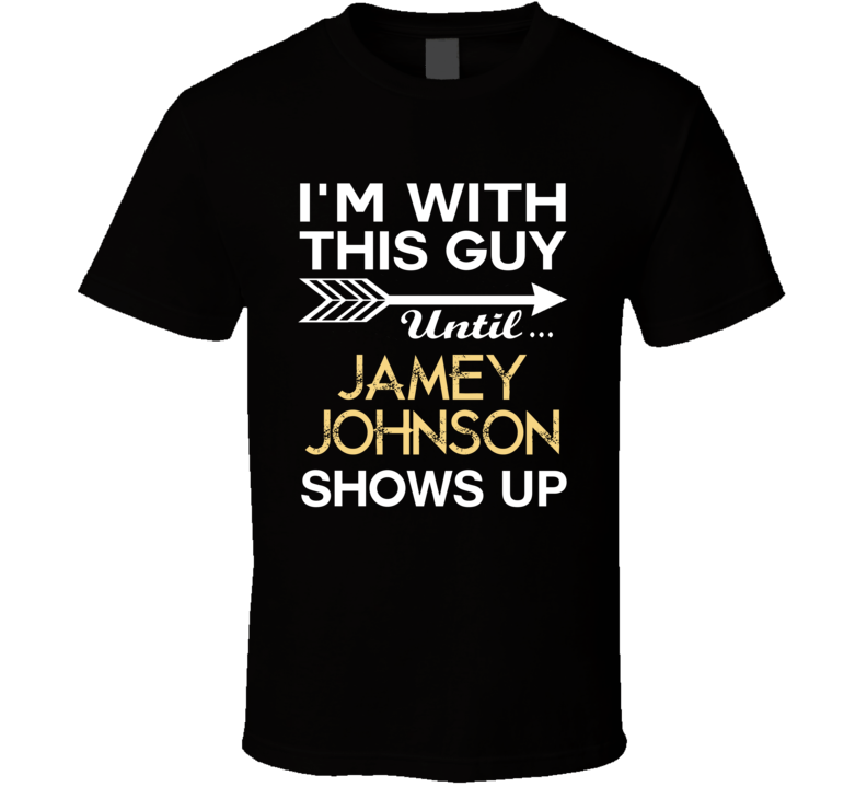 Im With This Guy Jamey Johnson Country Music Concert Fan T Shirt