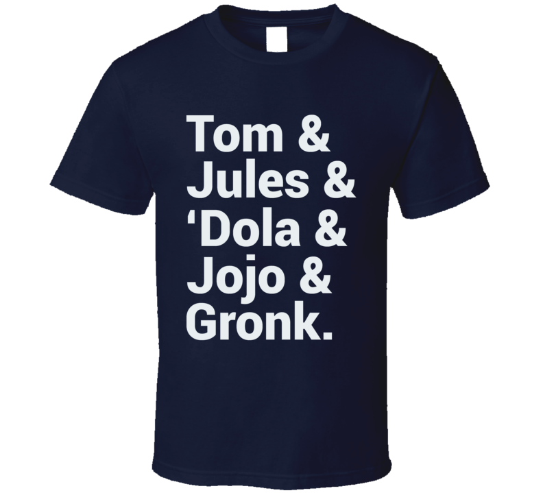 Tom Brady Julian Edelman Gronk Dola Jojo Names New England Football T Shirt