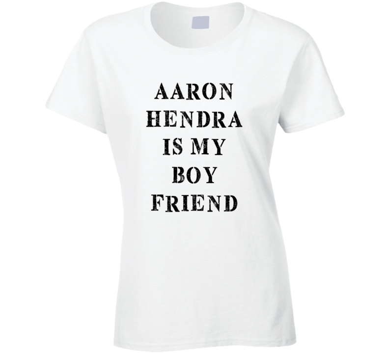 Aaron Hendra Is My Boyfriend Funny Trending Country Music T Shirt