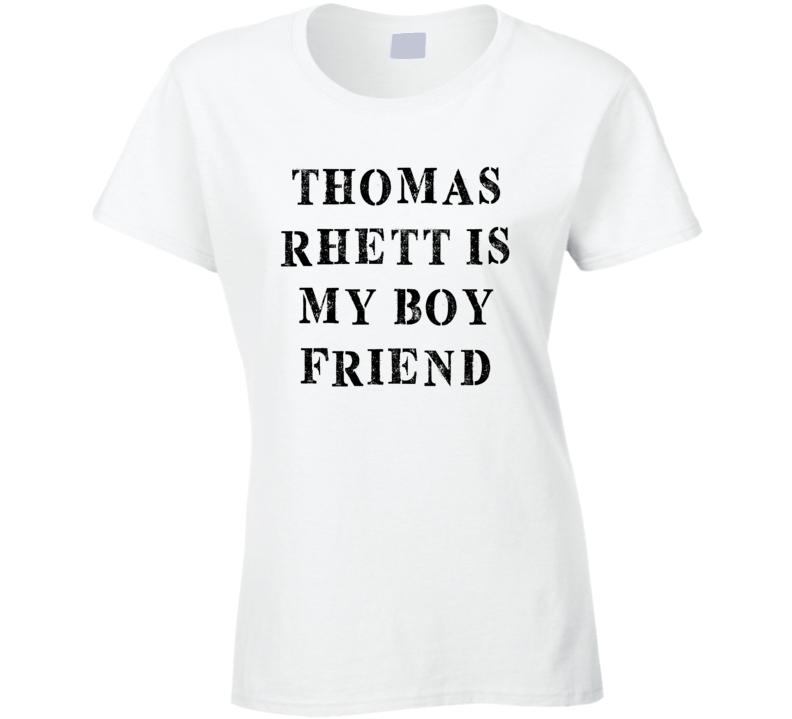 Thomas Rhett Is My Boyfriend Funny Trending Country Music T Shirt