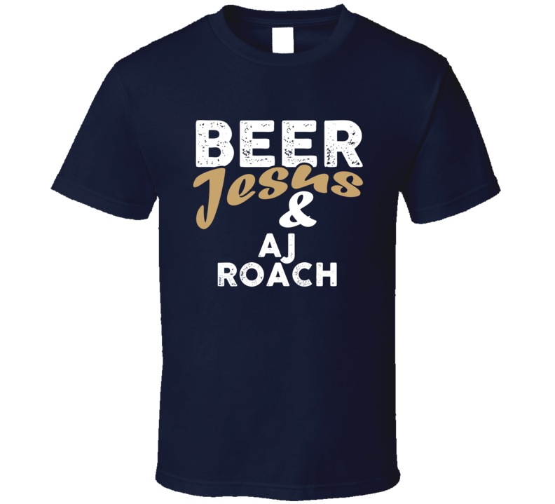 Beer Jesus And AJ Roach Cool Country Music T Shirt