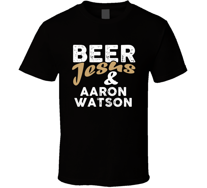 Beer Jesus And Aaron Watson Cool Country Music T Shirt