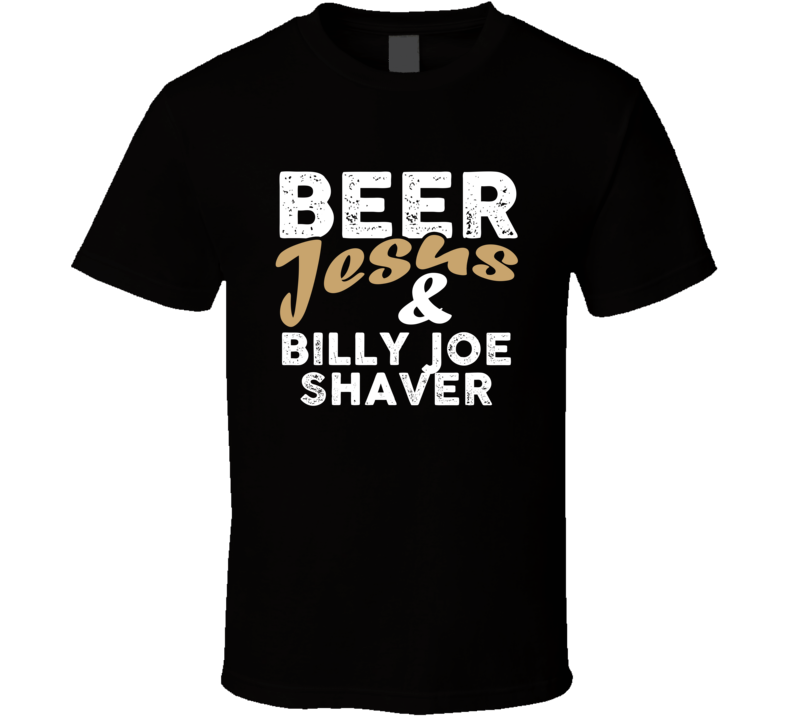 Beer Jesus And Billy Joe Shaver Cool Country Music T Shirt