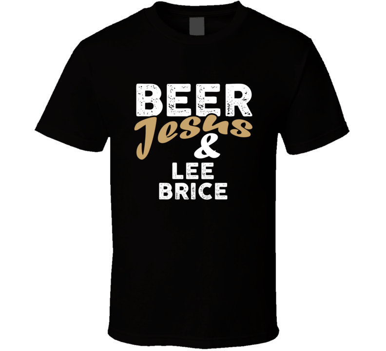 Beer Jesus And Lee Brice Cool Country Music T Shirt
