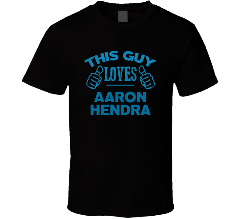 This Guy Loves Aaron Hendra Cool Popular Trending Ladies Celeb Fan T Shirt
