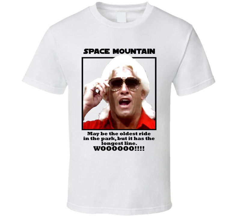 Ric Flair Space Mountain Quote Classic Wrestling Champion Legend Fan T Shirt