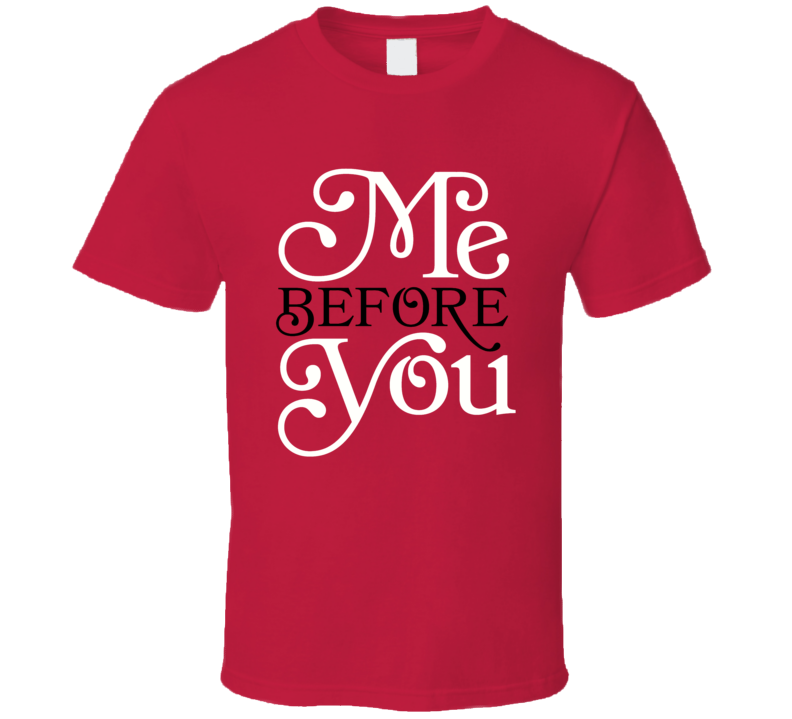 Me Before You Jojo Moyes Book Cover New Romantic Movie T Shirt