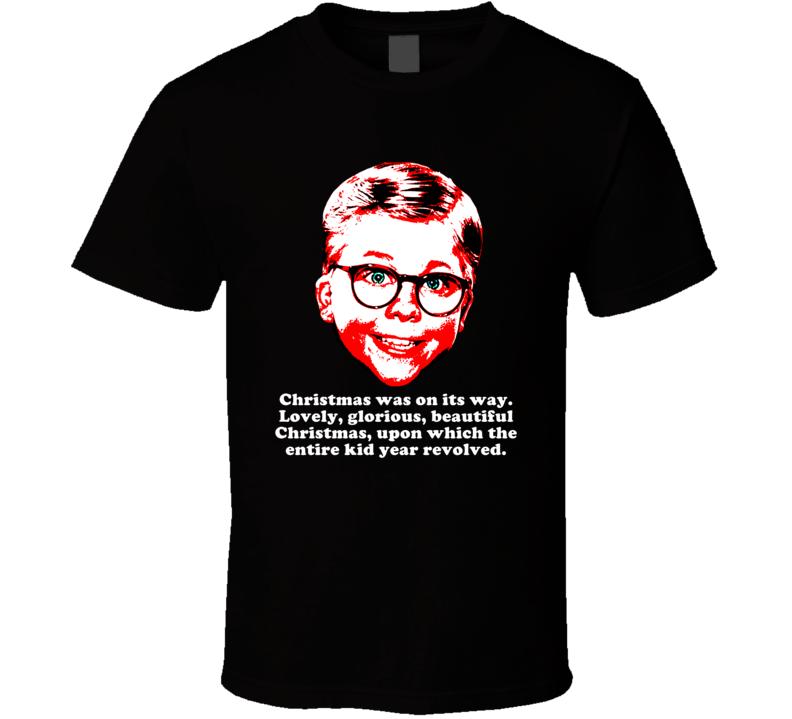 Glorious Beautiful Christmas Story Ralphie Funny Xmas Movie Quote T Shirt