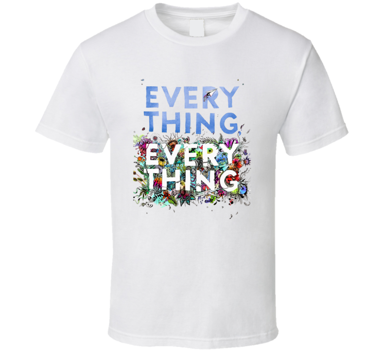 Everything Everything Novel Book Movie Cover Poster Fan T Shirt