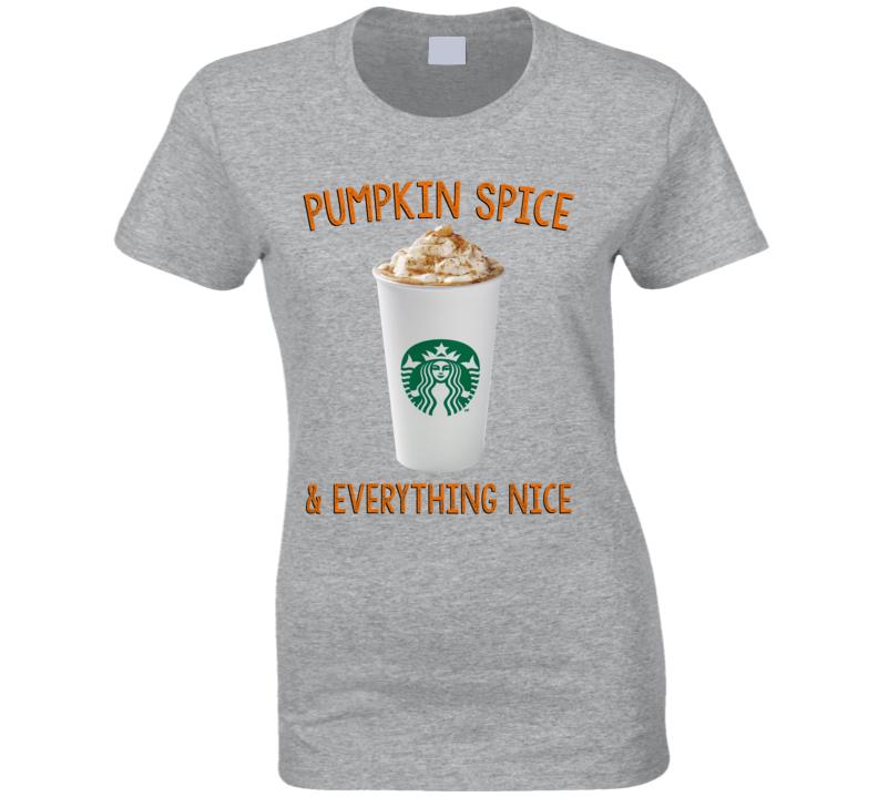 Pumpkin Spice Everything Nice Latte Starbucks Coffee Drink Fall Holiday Halloween T Shirt
