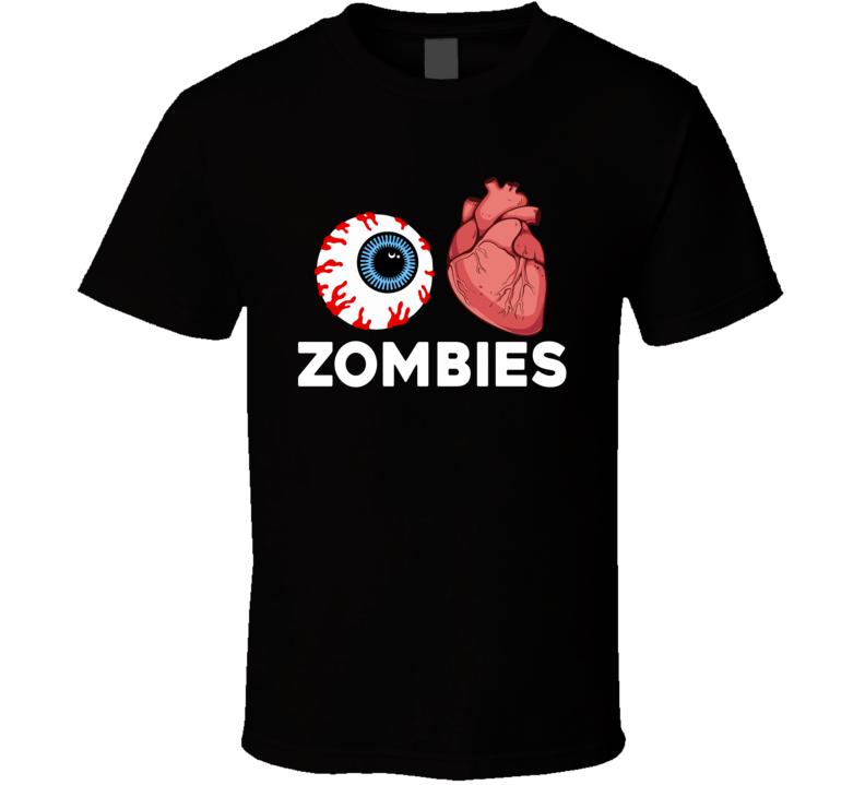 Eye I Heart Love Zombies Halloween T Shirt