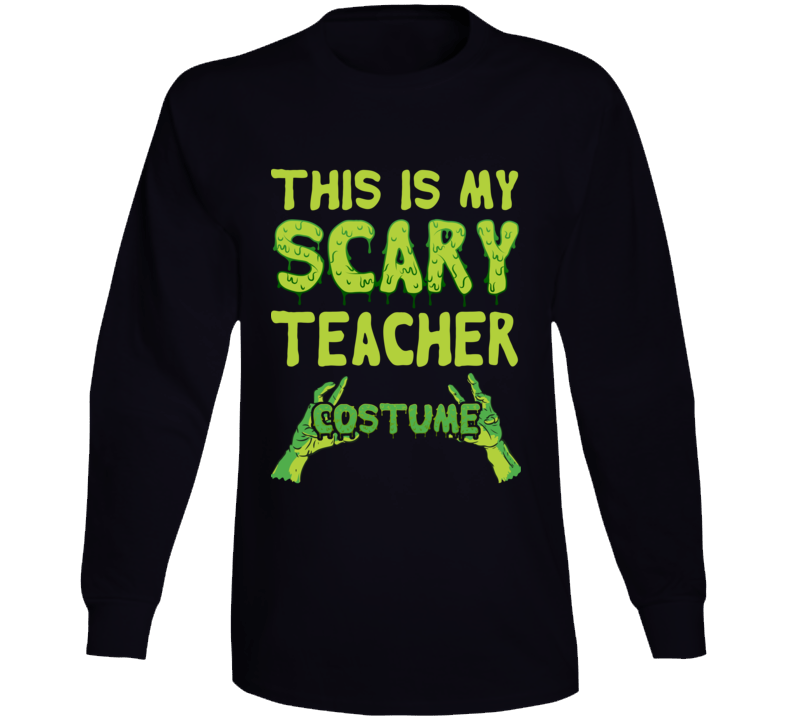This Is My Scary Teacher Halloween Costume Scary Zombie T Shirt