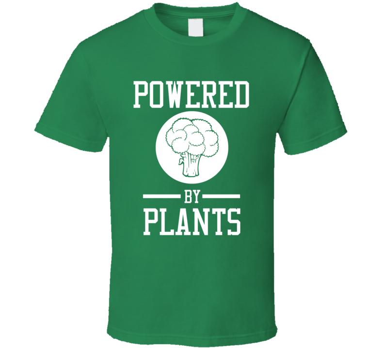Powered By Plants Gardening Green Thumb T Shirt