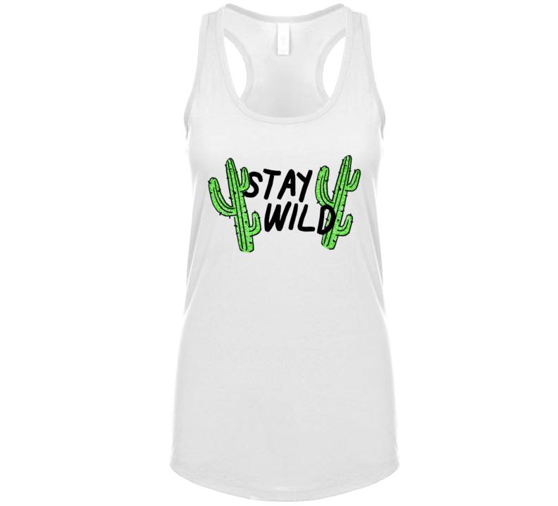 Cactus Plant Lady Stay Wild Gardener Quote Ladies Tanktop