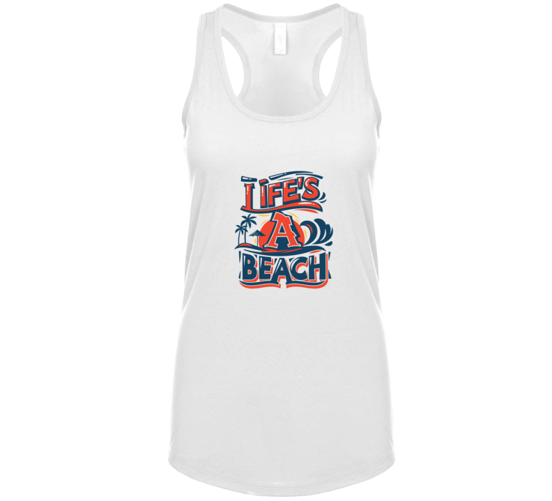 Life's A Beach Cute Summer Vacation Quote Ladies Tanktop