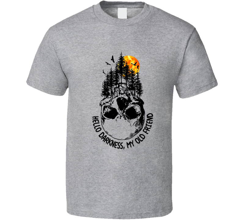 Hello Darkness My Old Friend Skull Camping T Shirt