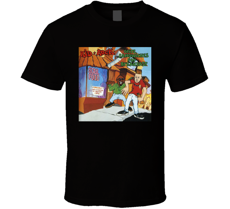 Kid Rock Grits Sandwiches For Breakfast Country Rock Music Album Fan Concert T Shirt