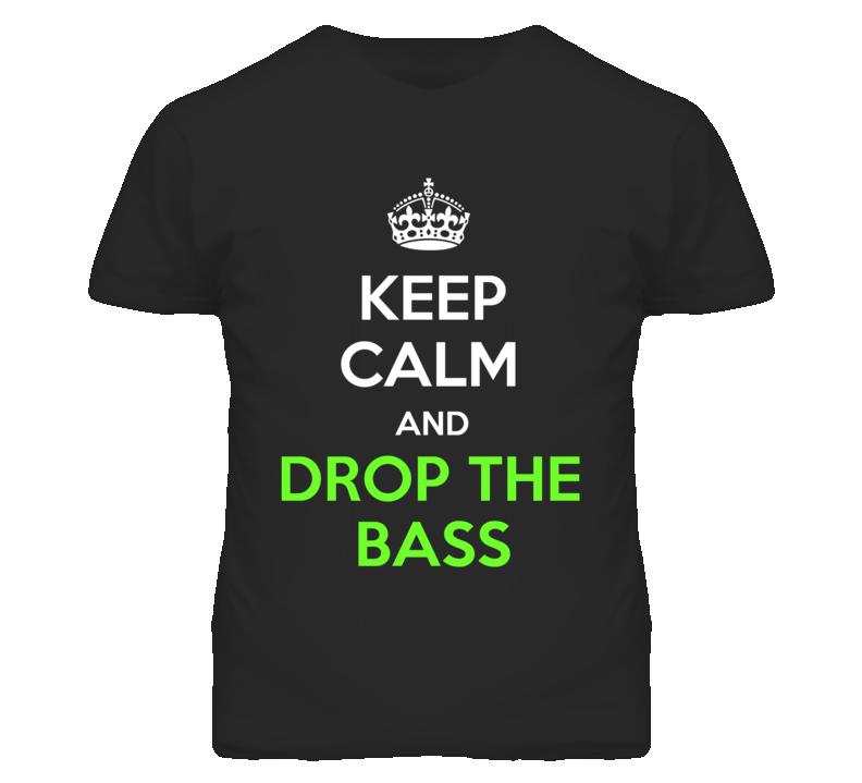Keep Calm And Drop The Bass Mens Rave Parody T Shirt
