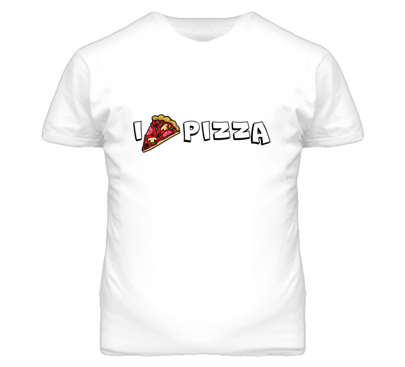 I Love Pizza Funny Simple T Shirt