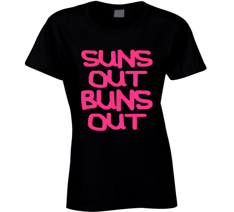 Suns Out Buns Out Cool Spring Break T Shirt