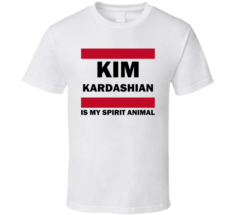 Kim Kardashian Is My Spirit Animal Funny Popular T Shirt