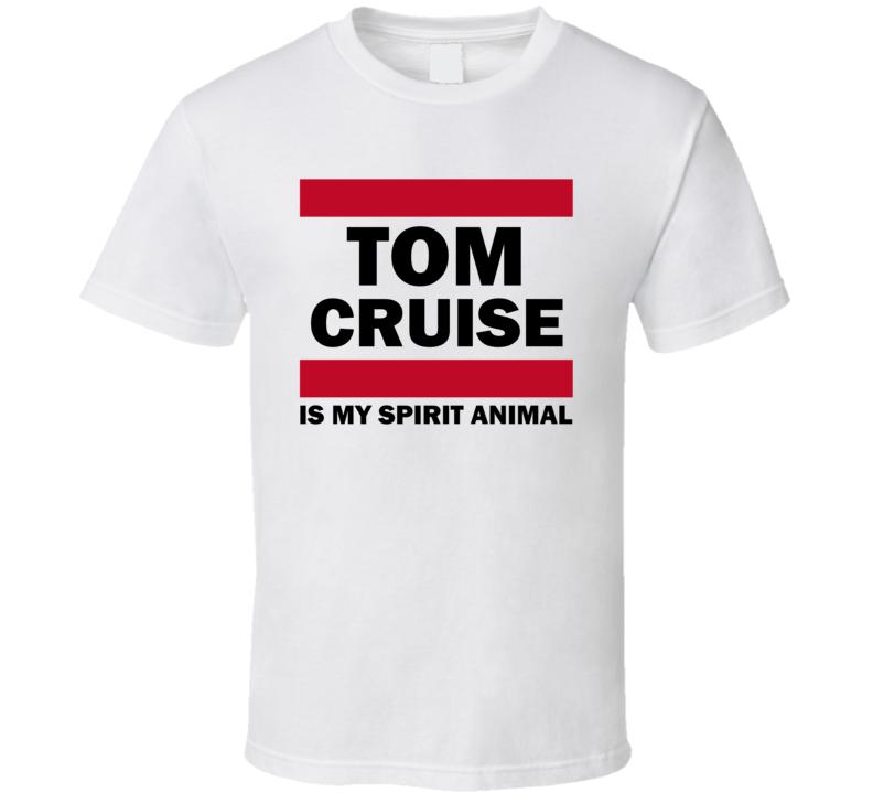 Tom Cruise Is My Spirit Animal Funny Popular T Shirt