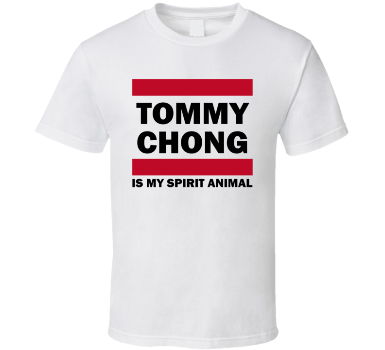 Tommy Chong Is My Spirit Animal Funny Popular T Shirt